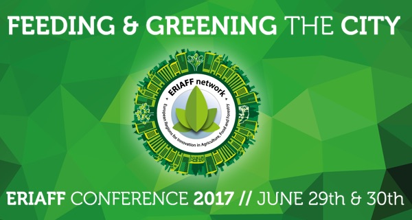 ERIAFF-Conferentie 'Greening the city and Feeding the city'