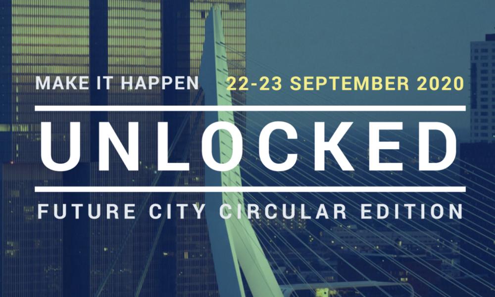 Rotterdam Unlocked over Circulaire Economie