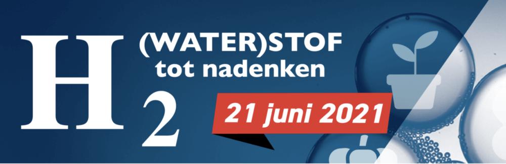 Webinar H2 (Water)stof tot nadenken op 21 juni