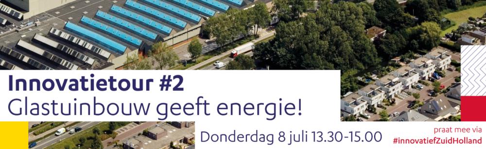 Innovatietour Zuid-Holland over tuinbouw & energie